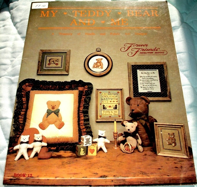 My Teddy Bear And Me Cross Stitch Book 12 By Forever Friends Designs