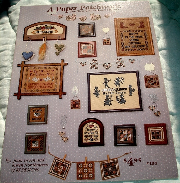 A Paper Patchwork New Ways With Perforated Paper By KJ Designs Book 131