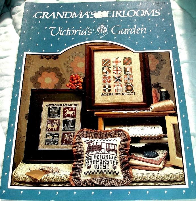 Grandma's Heirlooms Cross Stitch Pattern By Victoria's Garden No. 11