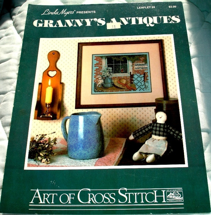 Granny's Antiques Cross Stitch Pattern Leaflet 33 By Linda Myers