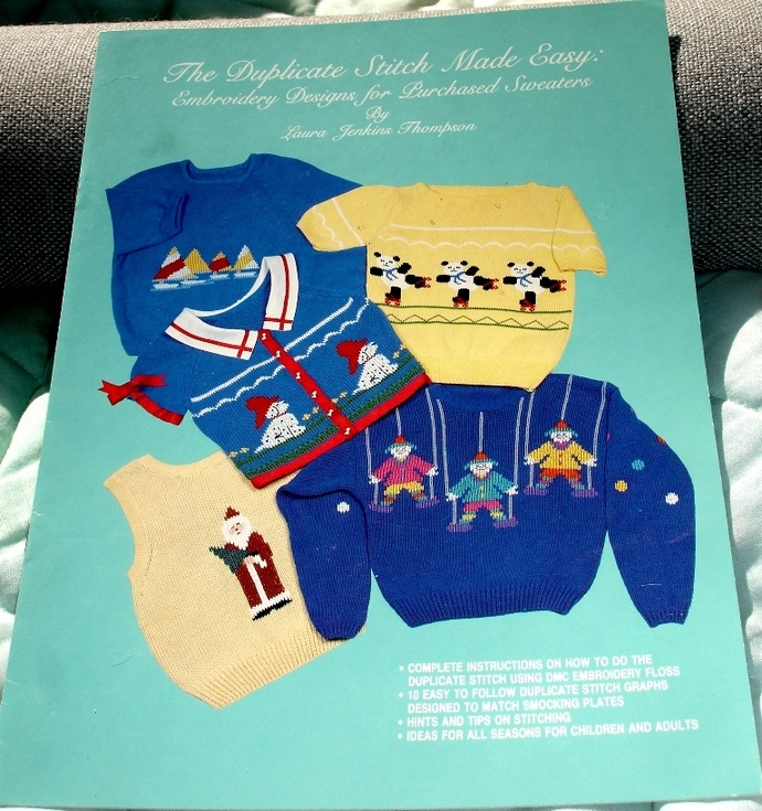 Duplicate Stitch Made Easy Embroidery Designs For Purchased Sweaters by Laura