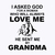 I Asked God For A Woman Who Will Always Love Me He Sent Me My Grandma Svg, Mom