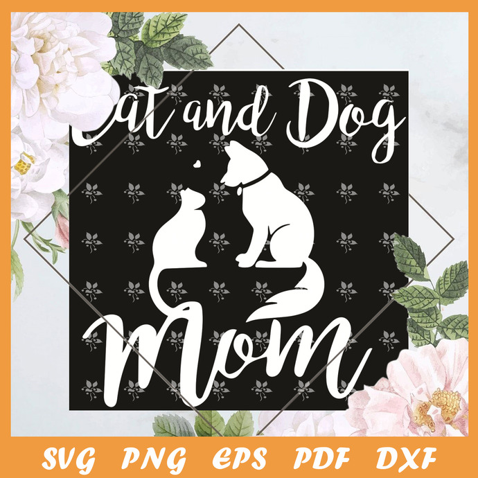 Pets Animals Cats And Dogs Cat Mom Af Dog Dad Puppy Svg, Mothers Day Svg, Cats