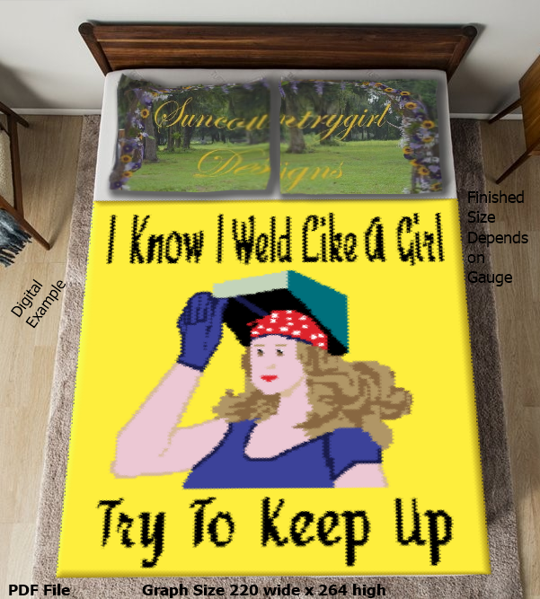 I Know I Weld Like A Girl graphghan pattern 220 x 264 written for SC/HDC/ESC.