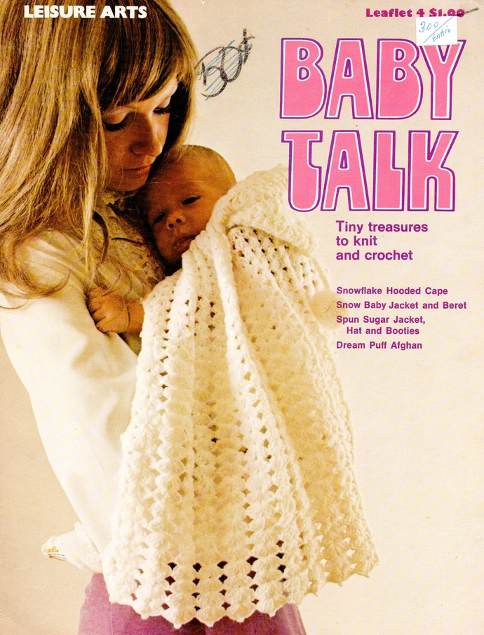 Baby Talk Knit & Crochet Patterns 70s Vintage Leisure Arts Leaflet 4 Hooded
