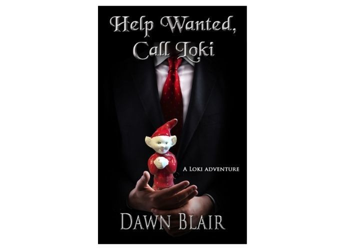 Help Wanted, Call Loki (A Loki Adventure) humorous paranormal fantasy by Dawn