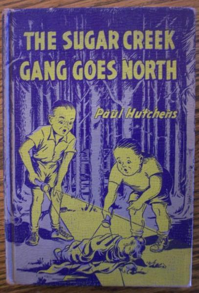 Vintage Book The Sugar Creek Gang Goes North 1947 by Paul Hutchens