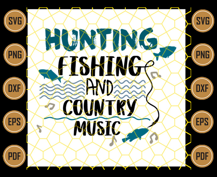 Download Hunting Fishing And Country Music By Gustasdaminaitisdesigns On Zibbet