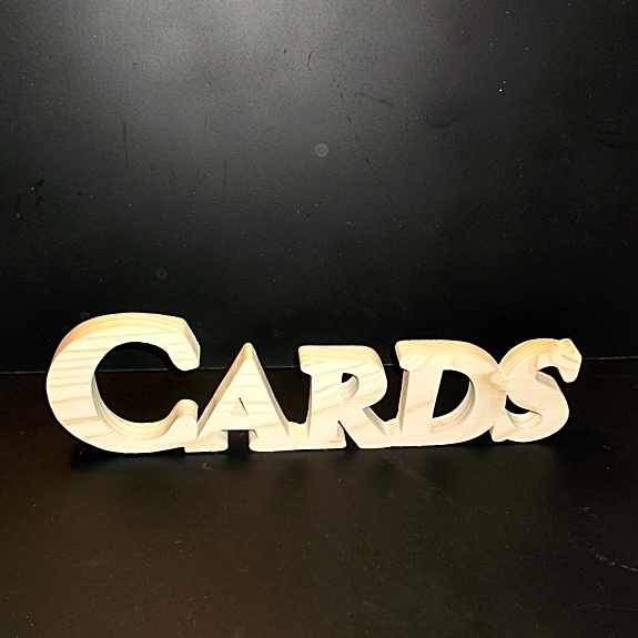 Cards Sign Unfinished Wood Stand Alone Style 1 Stk No. C-1-.75-4-LC-SA