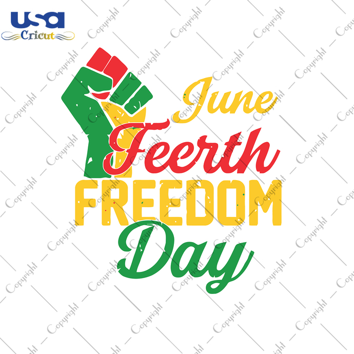 Juneteenth Freedom Day Svg, Independence Day, Juneteenth Svg, Juneteenth Gift,