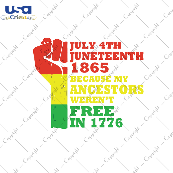 July 4th Juneteenth 1865 Because My Ancestors Weren't Free in 1776, Independence