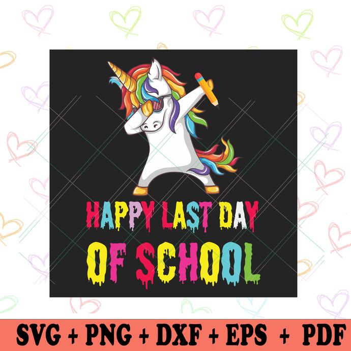 Happy Last Day Of School Svg, Trending Svg, Unicorn Svg, Last Day Of School, End