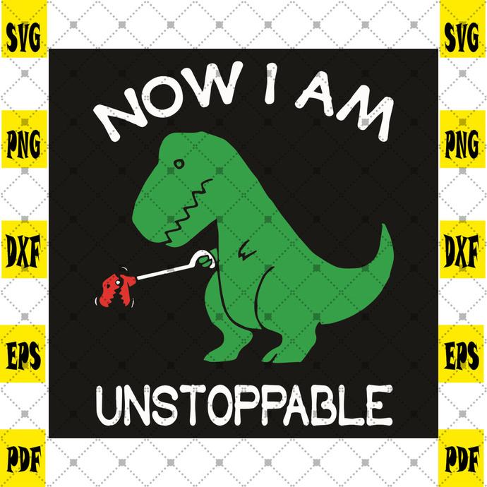 Now I Am Unstoppable Svg, Trending Svg, T Rex Dinosaur Svg, Green Dinosaur Svg,