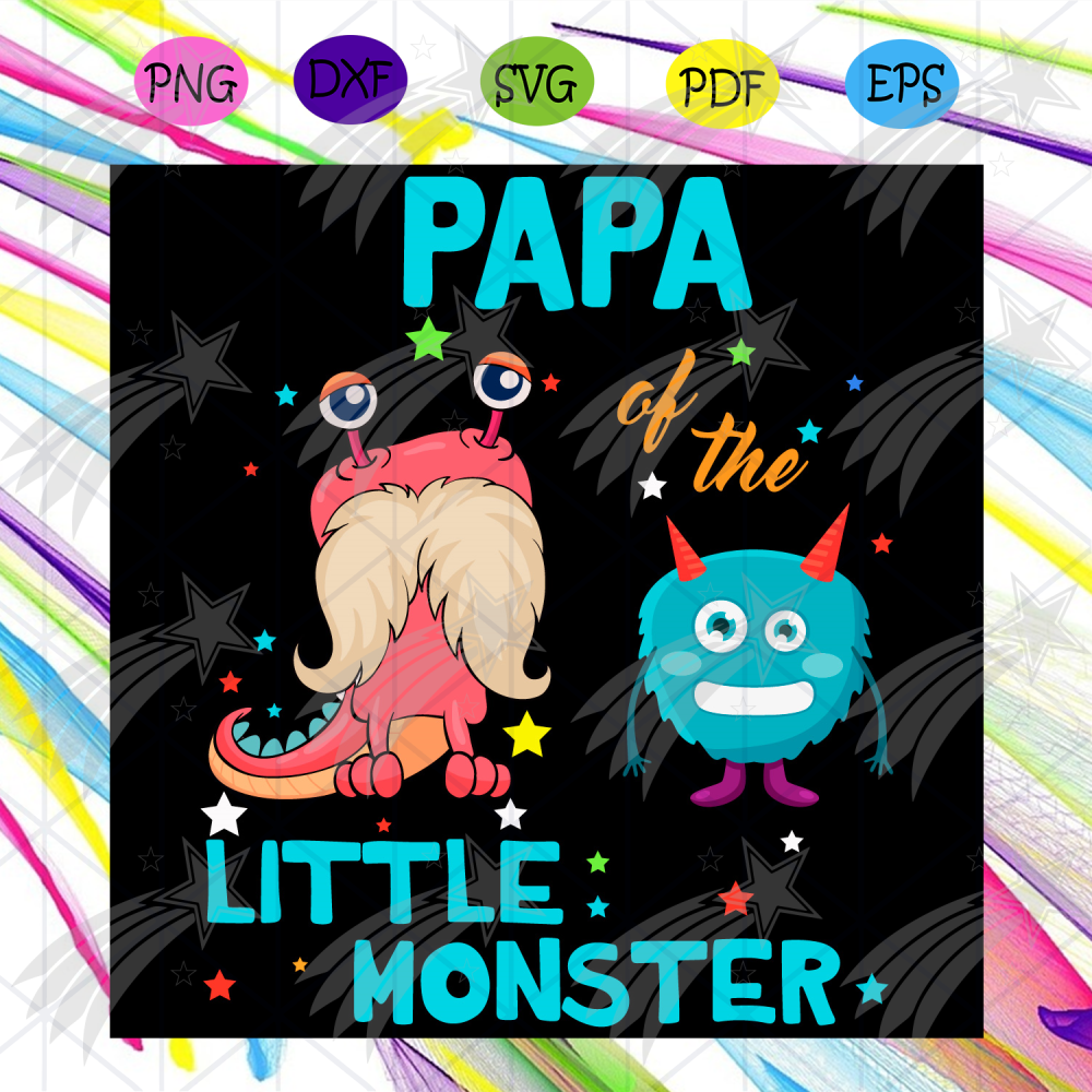Papa Of The Little Monster Svg, Family Svg, Papa Svg, Little Monster Svg, Little