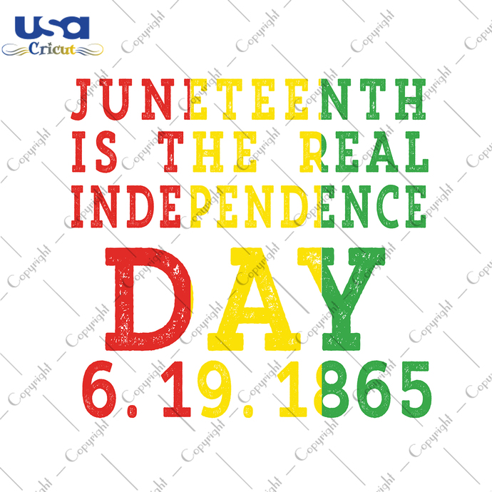 Juneteenth Is The Real Independence Day 6.19.1865, Independence Day, Juneteenth