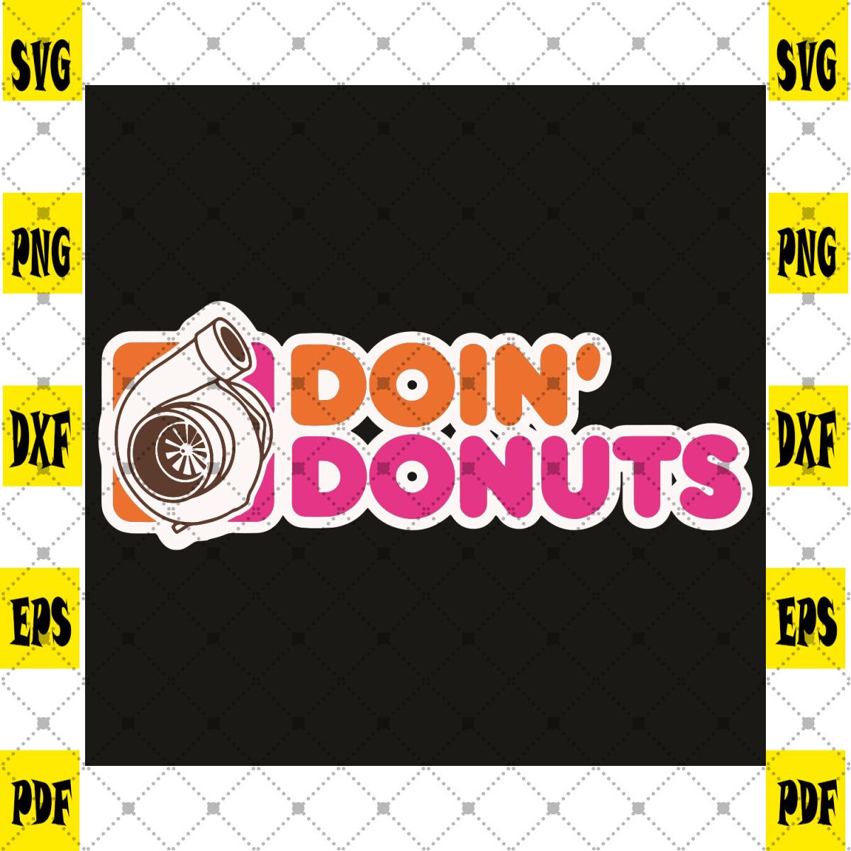 Doin Donuts Svg, Trending Svg, Racing Svg, Drift Car Enthusiast Svg, Racing