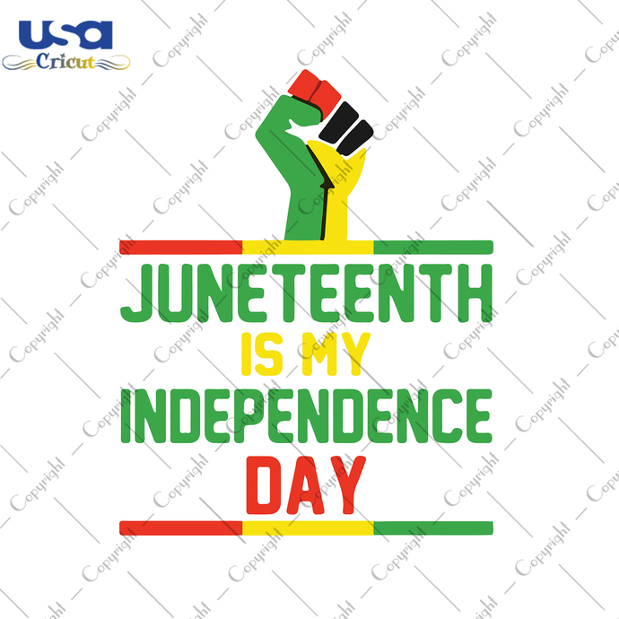 Juneteenth Is My Independence Day, Independence Day, Juneteenth Svg, Juneteenth