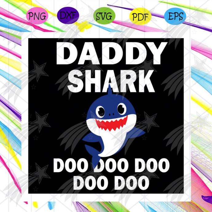 Daddy Shark Doo Doo Doo Svg, Trending Svg, Daddy Shark Svg, Baby Shark Svg,