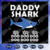 Daddy shark doo doo doo svg, fathers day svg, fathers day gift, gift for papa,