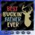 Best buckin father ever svg, father svg, fathers day gift, gift for papa,