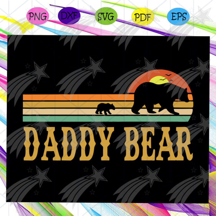 Daddy bear svg, fathers day svg, fathers day gift, gift for daddy, daddy life