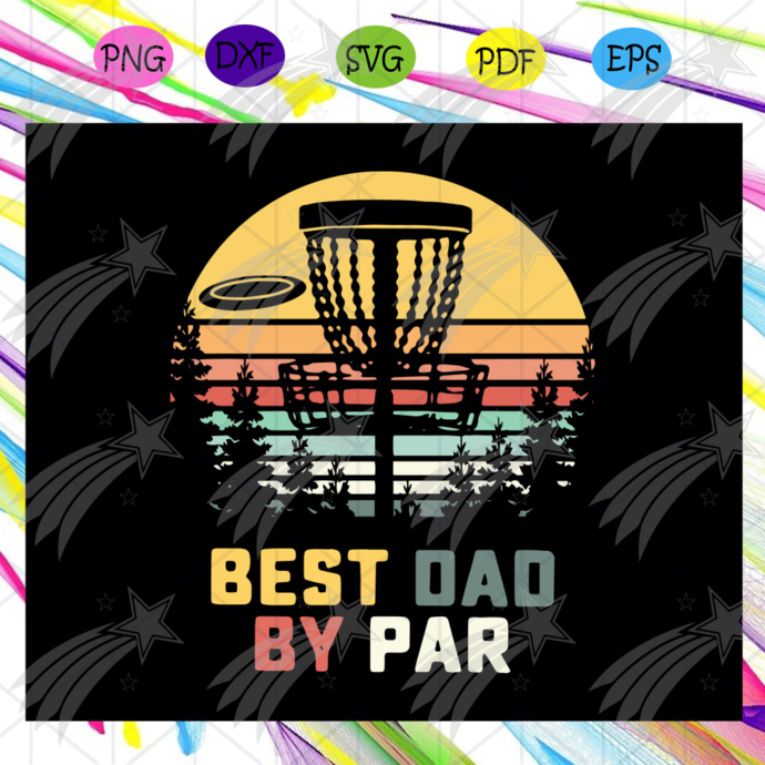Best dad by par svg, Fathers day svg, father svg, fathers day gift, gift for