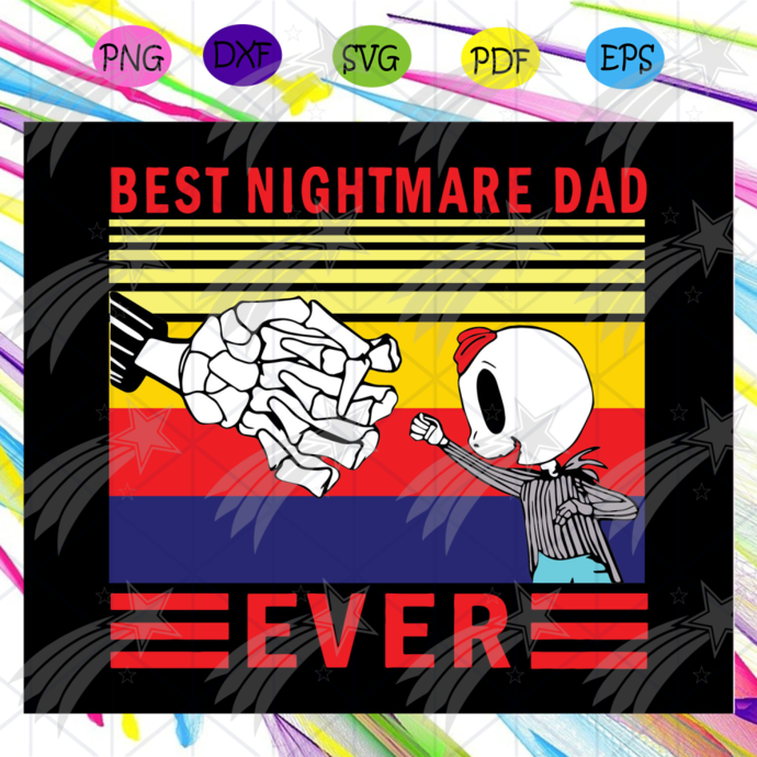 Best nightmare dad svg, fathers day gift, gift for papa, fathers day lover,