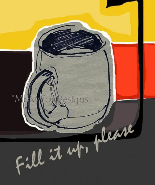 Art -- MORNING COFFEE Fine Art Print Still Life Pop Art Coffee Mug Java Joe
