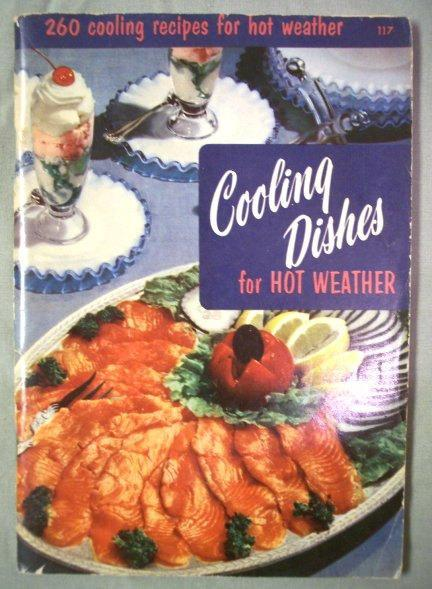 Vintage CookBook 260 Cooling Dishes for Hot Weather 1950s Recipe Cook Book