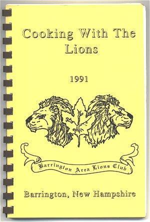 Vintage Cookbook Barrington New Hampshire Lions Club 1991 Cook Book