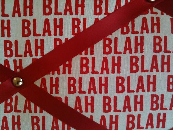 """Pin Boards/Notice Boards/Memo/ """"Blah,Blah,Blah"""""""