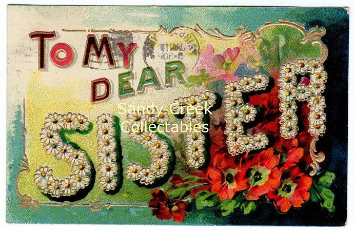 Digital Scan Antique Postcard To My Dear Sister