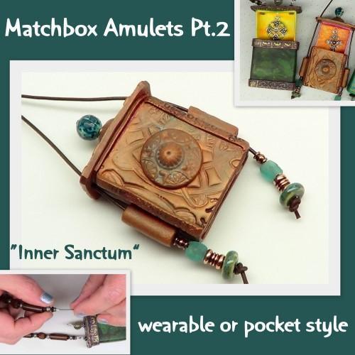 Polymer Clay Tutorial - Matchbox Amulets Part 2 - Inner Sanctum