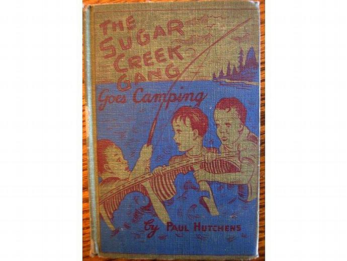 The Sugar Creek Gang Goes Camping by Paul Hutchens 1941 Childrens Book