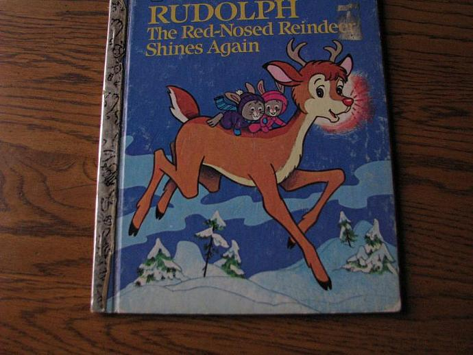 A Little Golden Book -Rudolph the Red-Nosed Reindeer Shines Again-A story for