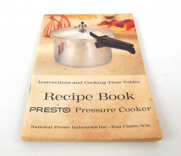 ffac6da85a28d Vintage Presto Pressure Cooker Instruction Manual / Recipe Book A403, A603 +