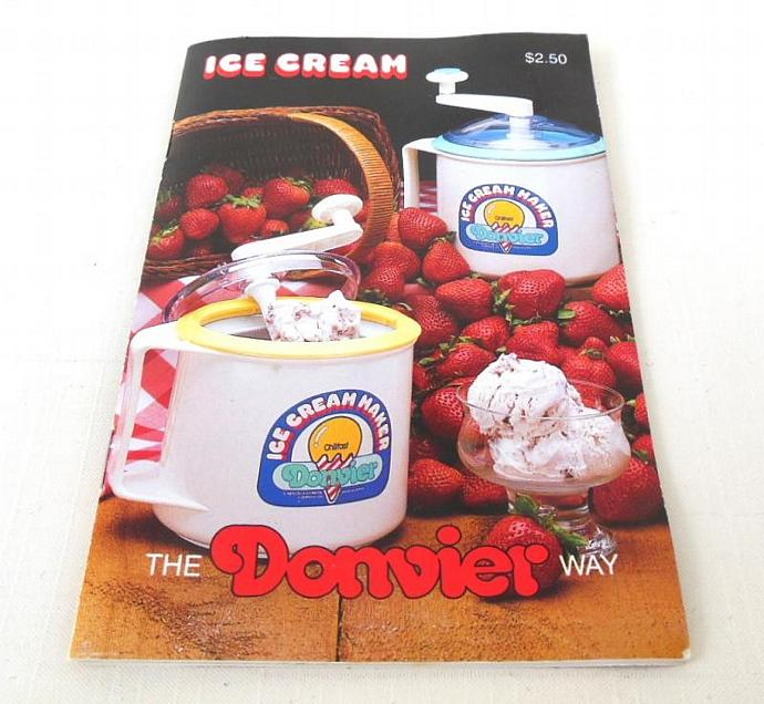 Donvier Ice Cream Maker Recipe Booklet Instruction Manual
