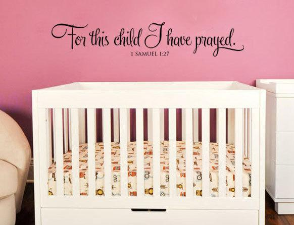 For this child I have prayed. Nursery by designstudiosigns on Zibbet