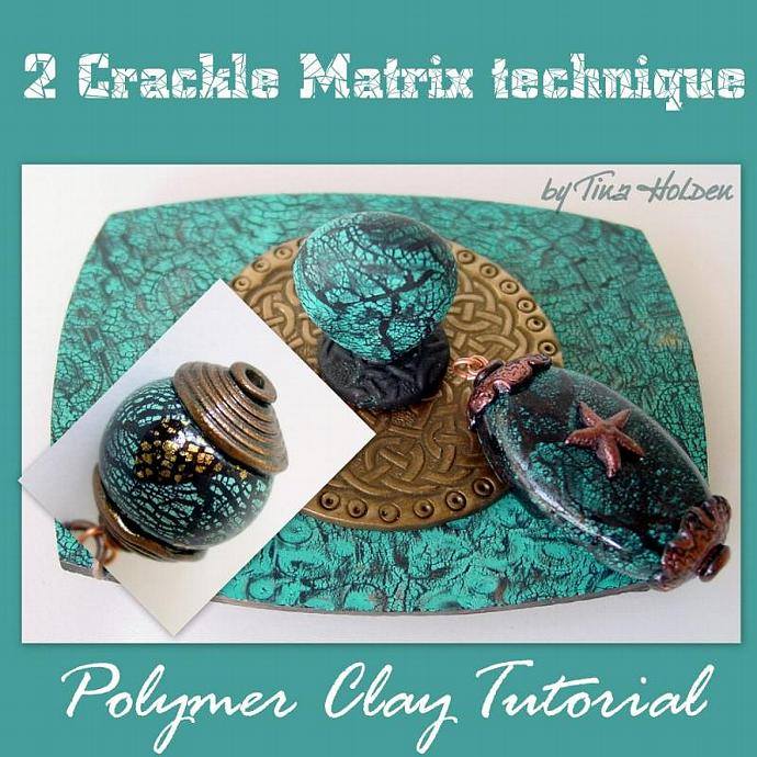 Crackle Techniques for Polymer Clay