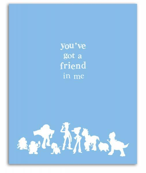 Toy Story Print Friends Buzz Lightyear Woody Pixar Kids Quote Movie Quote Disney Youve Got A Friend In Me 8x10