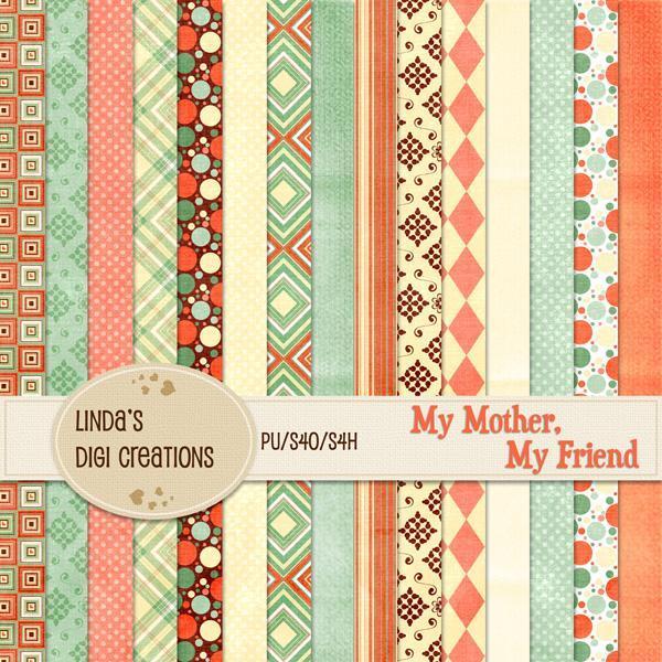 My Mother, My Friend (Digital Scrapbooking Kit)