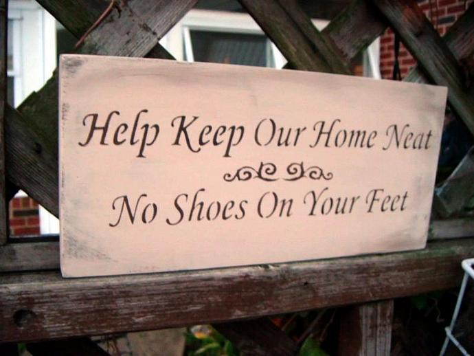 "No Shoes sign, Primitive Folk Art Sign -""Help Keep Our Home Neat, No Shoes On"