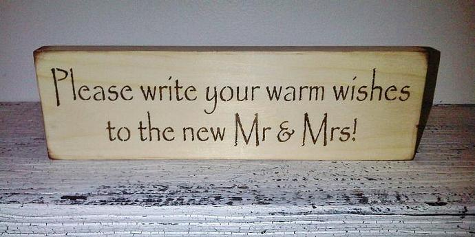"Rustic Wedding guest book reminder Sign ""Please write your warm wishes to the"