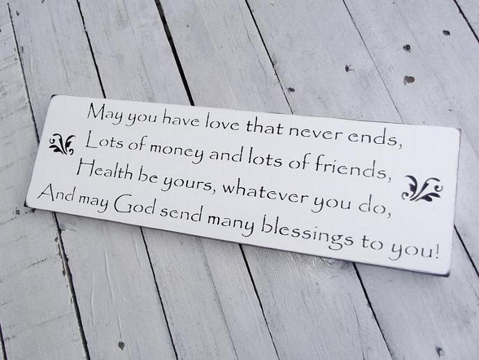 "Wedding Signs, bridal shower gift, READY TO SHIP  ""May you have love that never"