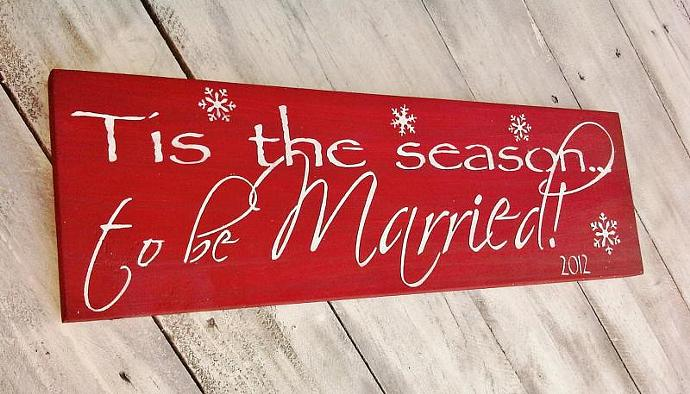 Christmas Wedding Decor 'Tis the Season to be MARRIED' - Wedding Sign -