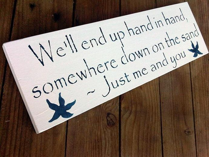 "Beach Wedding sign, Anniversary, ""We'll end up hand in hand, somewhere down on"