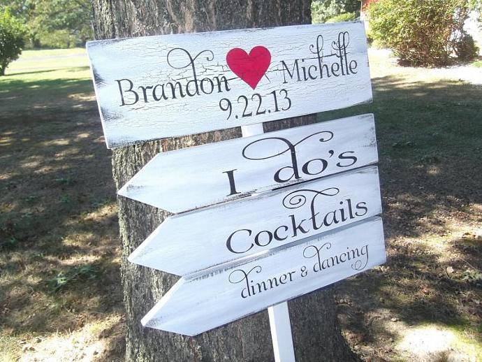 Directional Wedding Sign, I Do's, Cocktails, Dinner & Dancing w Bride Groom
