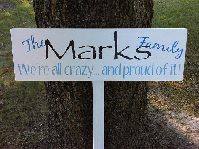 Funny Family Name sign & stake yard sign - Customized family name. short saying