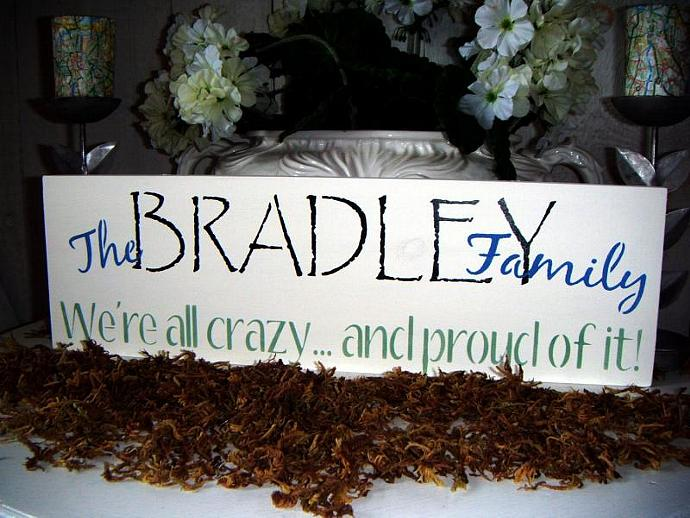 Family Name sign, Customized sign w/personalized saying - Your colors -