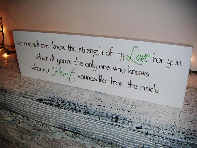 """Nursery Decor Baby shower gift - """"No one will ever know the strength of my LOVE"""